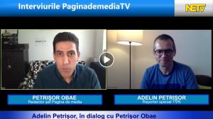 Interviurile Pagina de Media invitat Adelin Petrisor